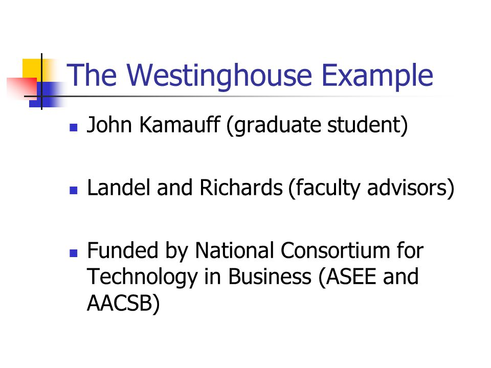 The Westinghouse Example