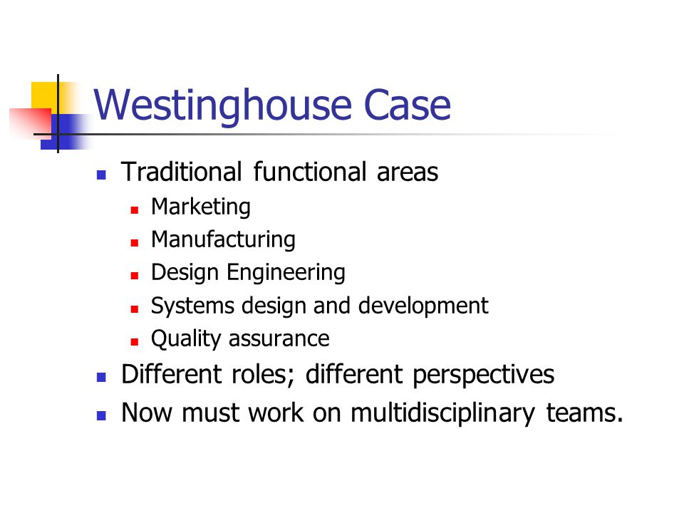 Westinghouse Case Traditional functional areas