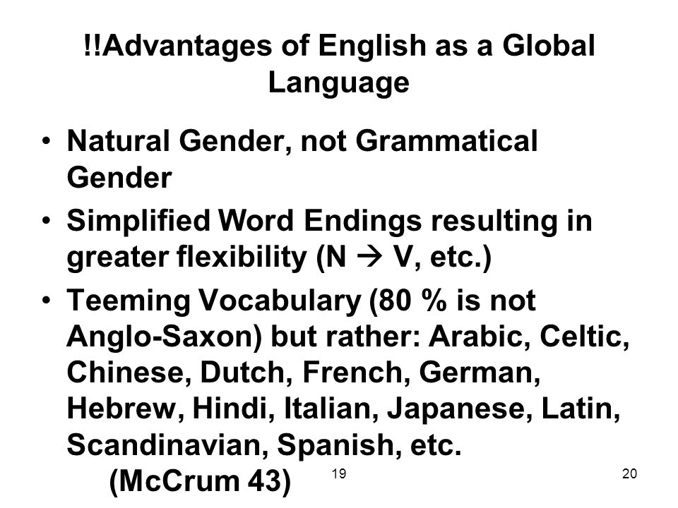 essay on english the global language English as a global language, a good or bad thing  by annamaria smolander b the english language is everywhere the language of most of the internet sites.