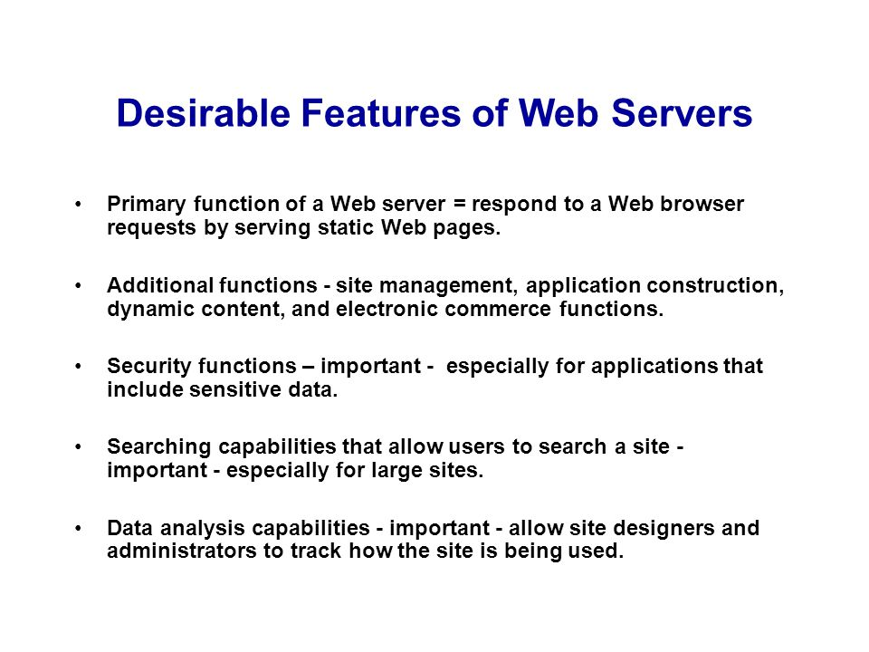 Desirable Features of Web Servers