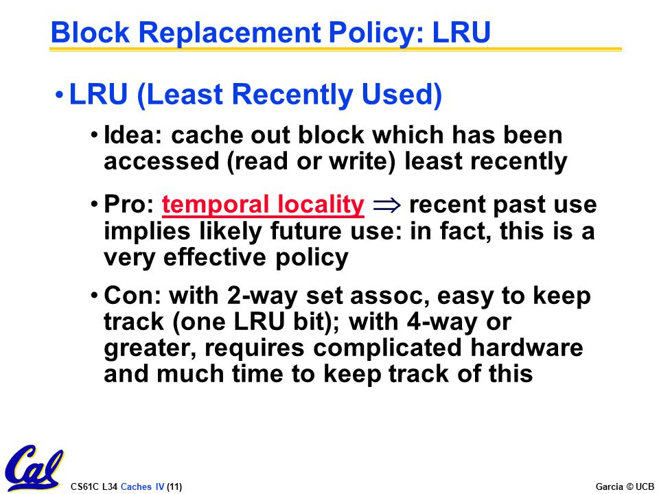 Block Replacement Policy: LRU