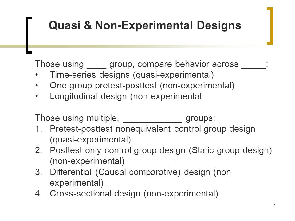 experimental and quasi experimental research designs essay Quasi experiments resemble quantitative and qualitative experiments, but lack random allocation of groups or proper controls, so firm statistical analysis can be very difficult design quasi-experimental design involves selecting groups, upon which a variable is tested, without any random pre-selection processes.
