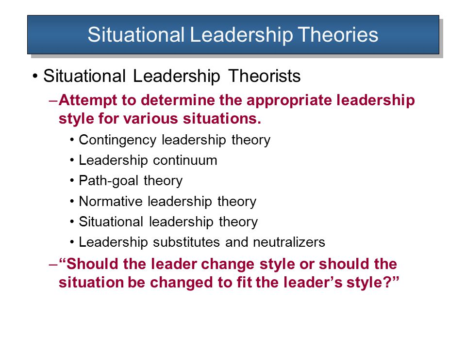 Situational Leadership Theories