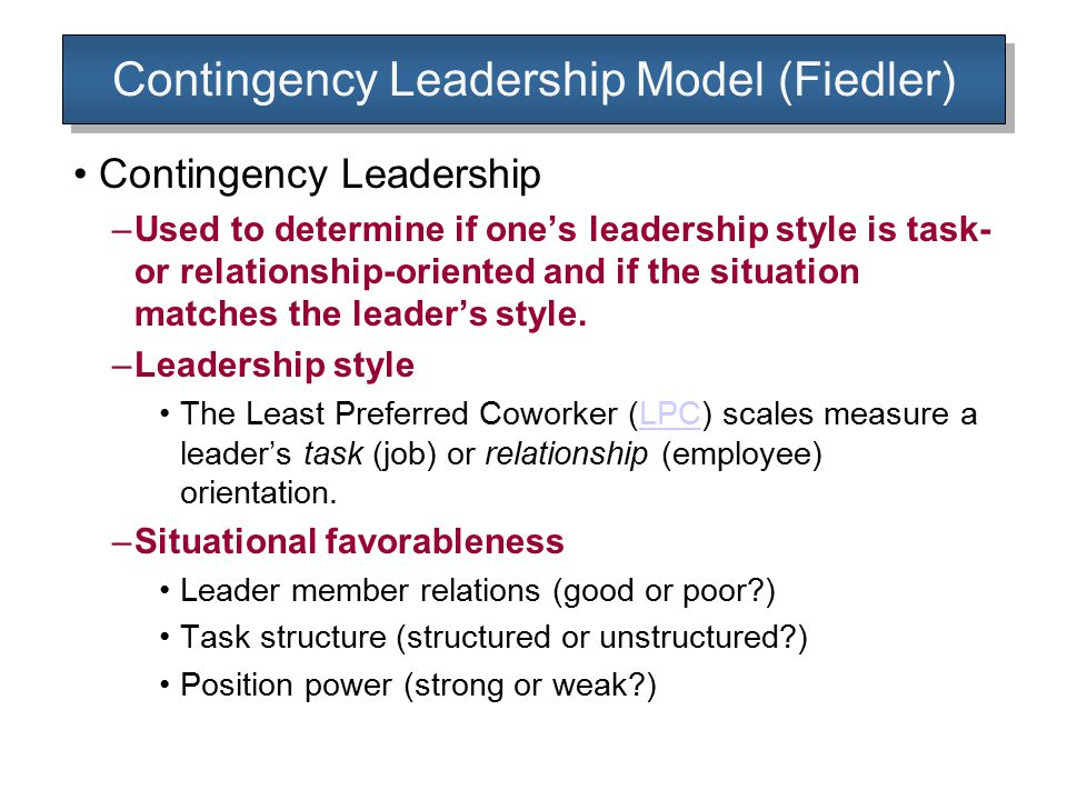 Contingency Leadership Model (Fiedler)