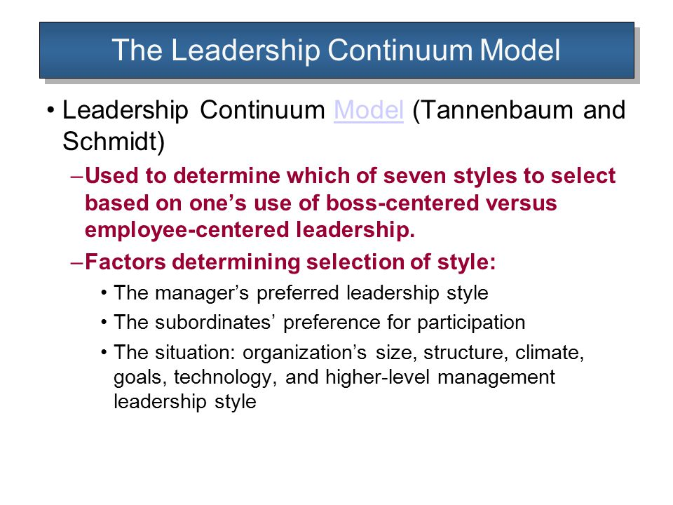 The Leadership Continuum Model