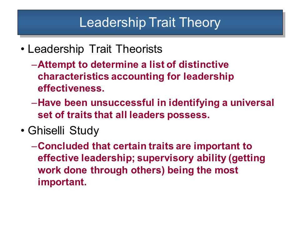 Leadership Trait Theory