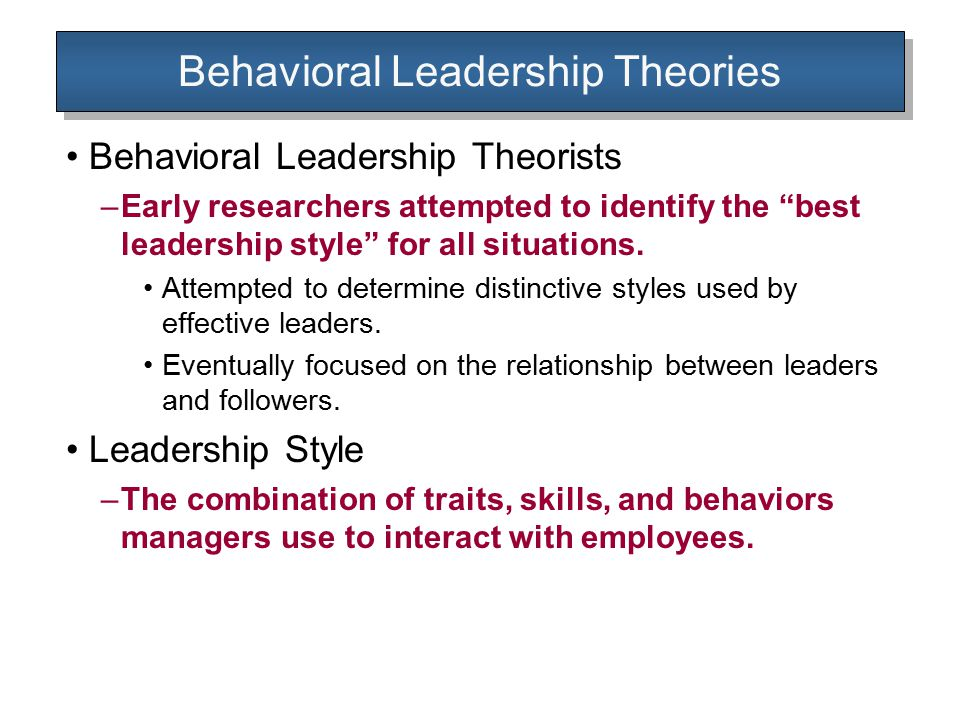 Behavioral Leadership Theories