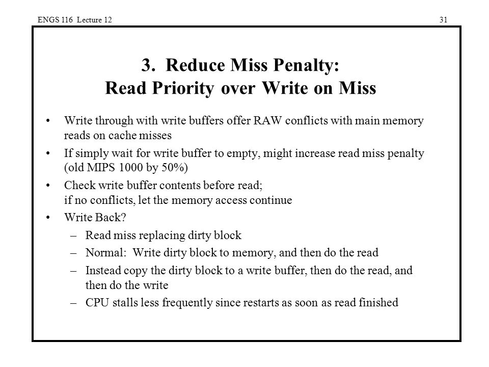 3. Reduce Miss Penalty: Read Priority over Write on Miss