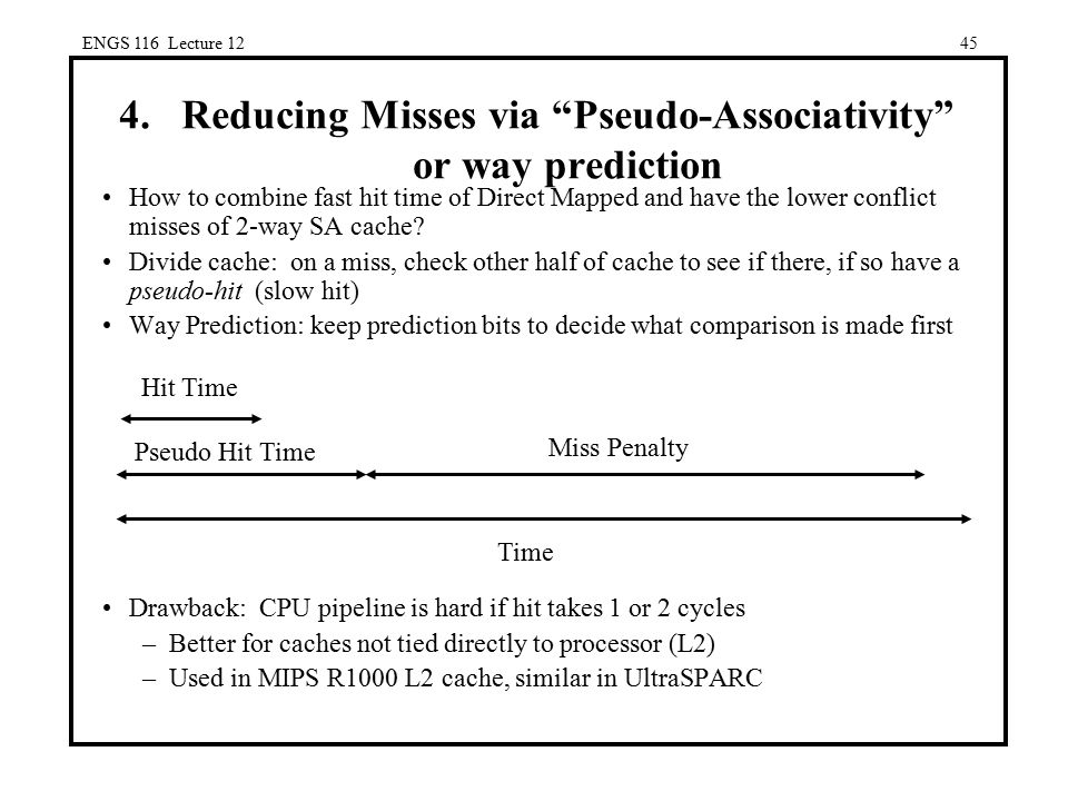 Reducing Misses via Pseudo-Associativity or way prediction