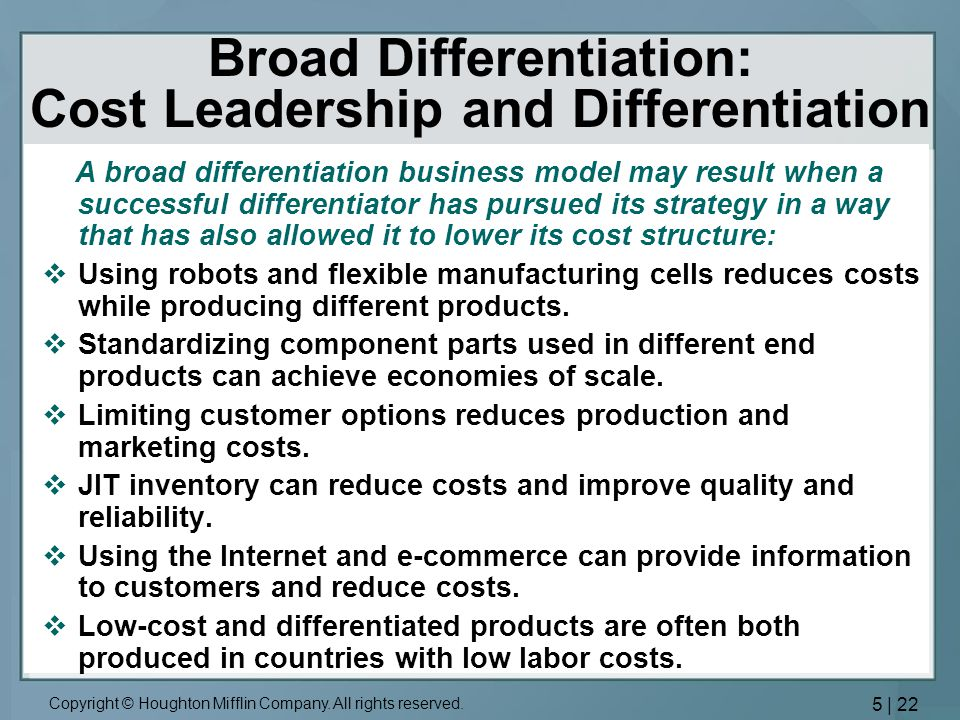 Broad Differentiation: Cost Leadership and Differentiation