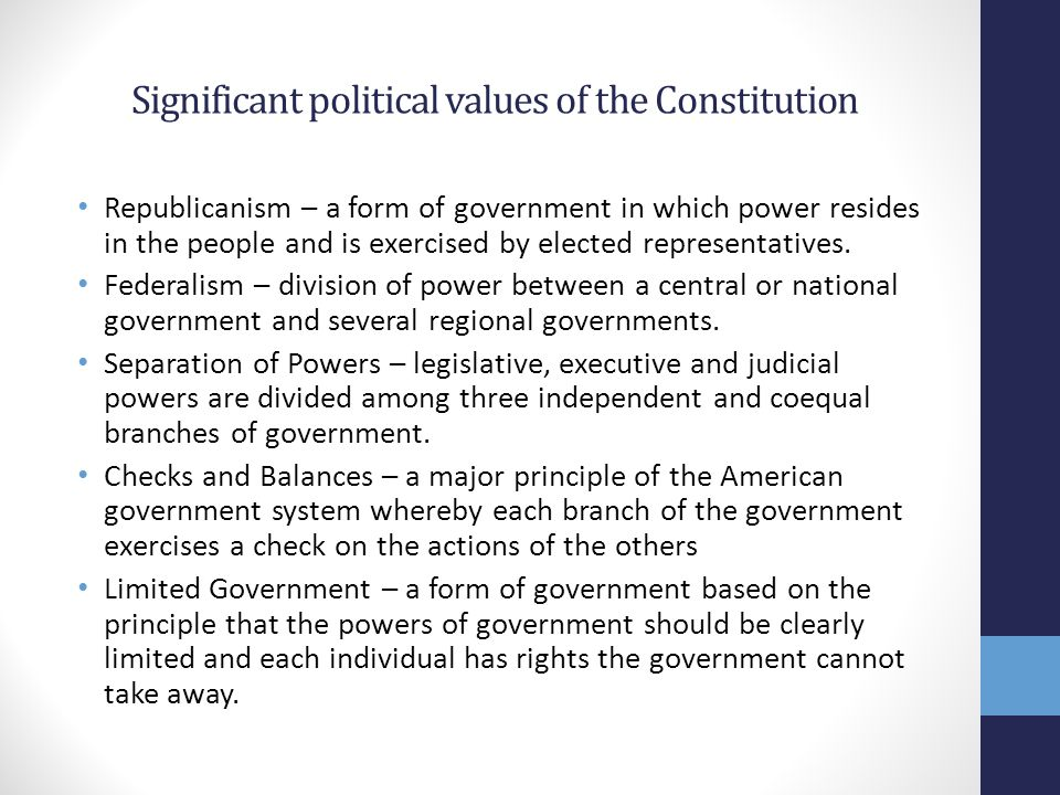 Significant political values of the Constitution