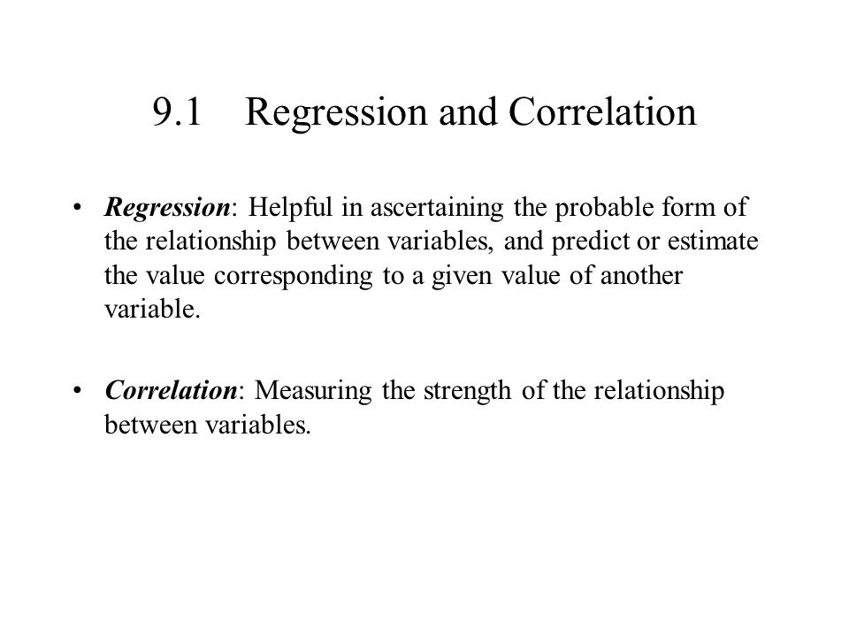 9.1 Regression and Correlation