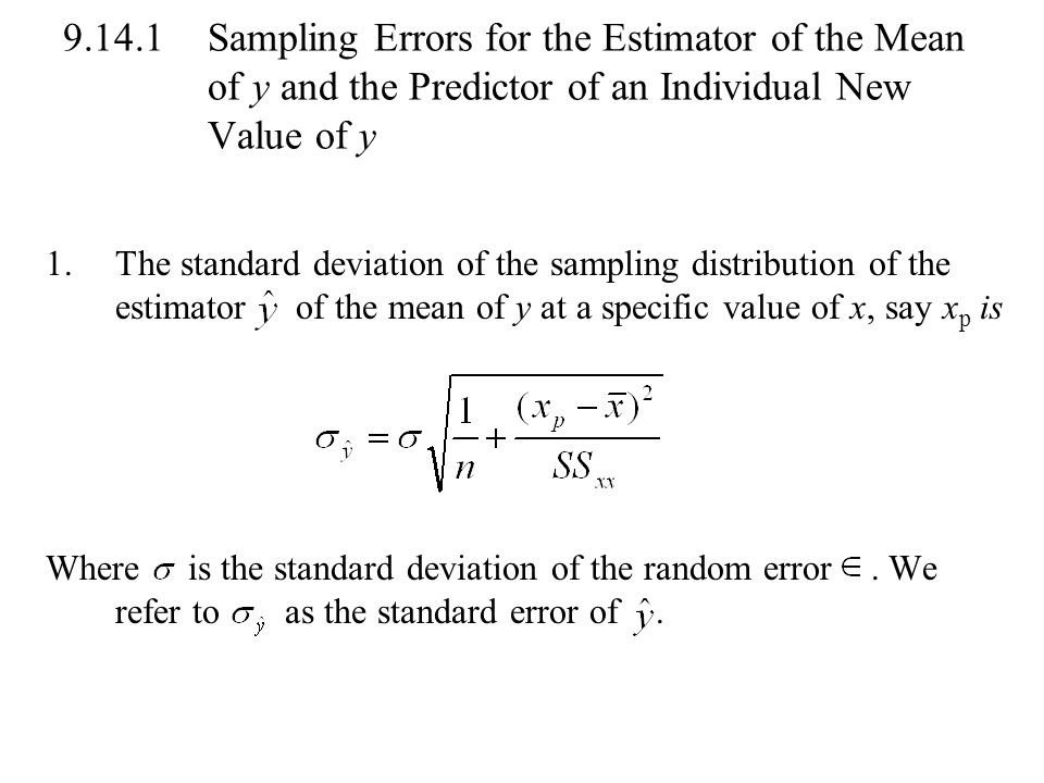 Sampling Errors for the Estimator of the Mean