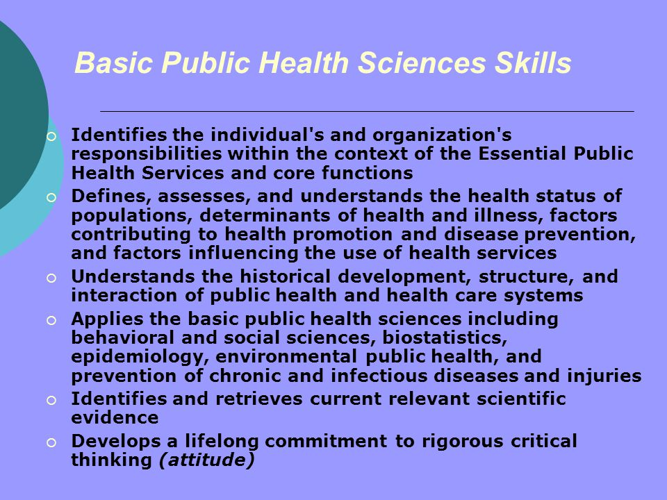 leadership skills in public health Leadership in general management and leadership are important for the delivery of good health services although the two are similar in some diff erent types of outlook, skills, and behaviours good managers should strive to be good leaders and good leaders, need management skills to.