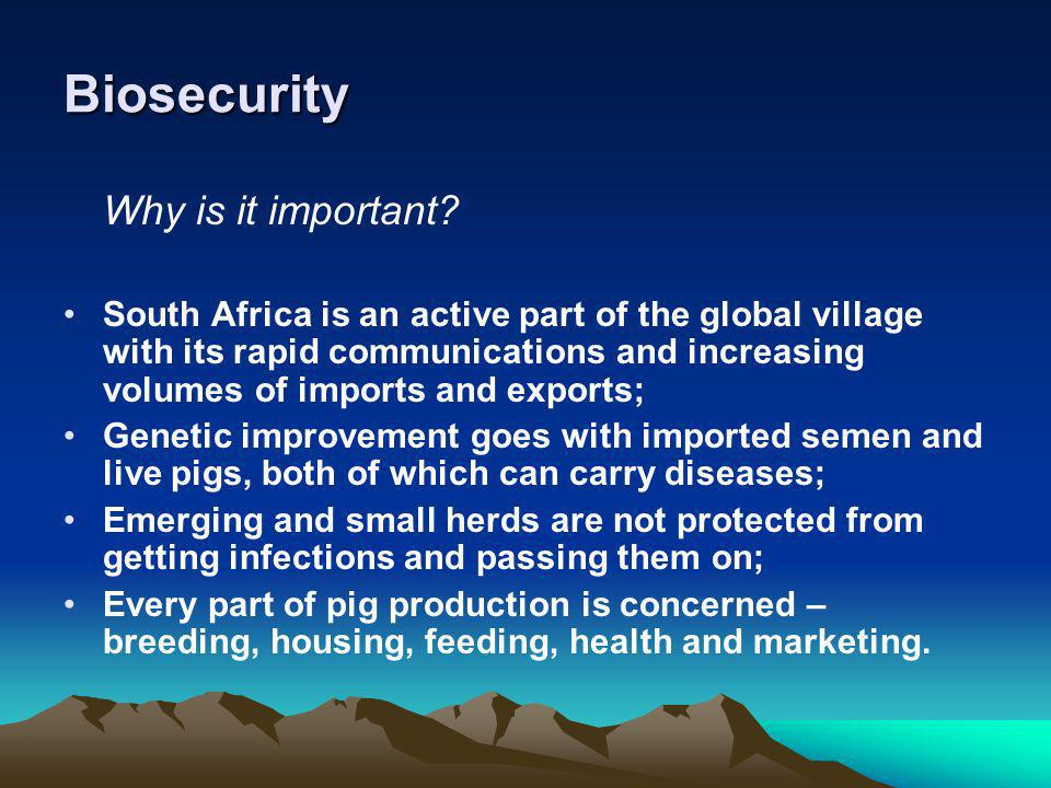 Biosecurity Why is it important