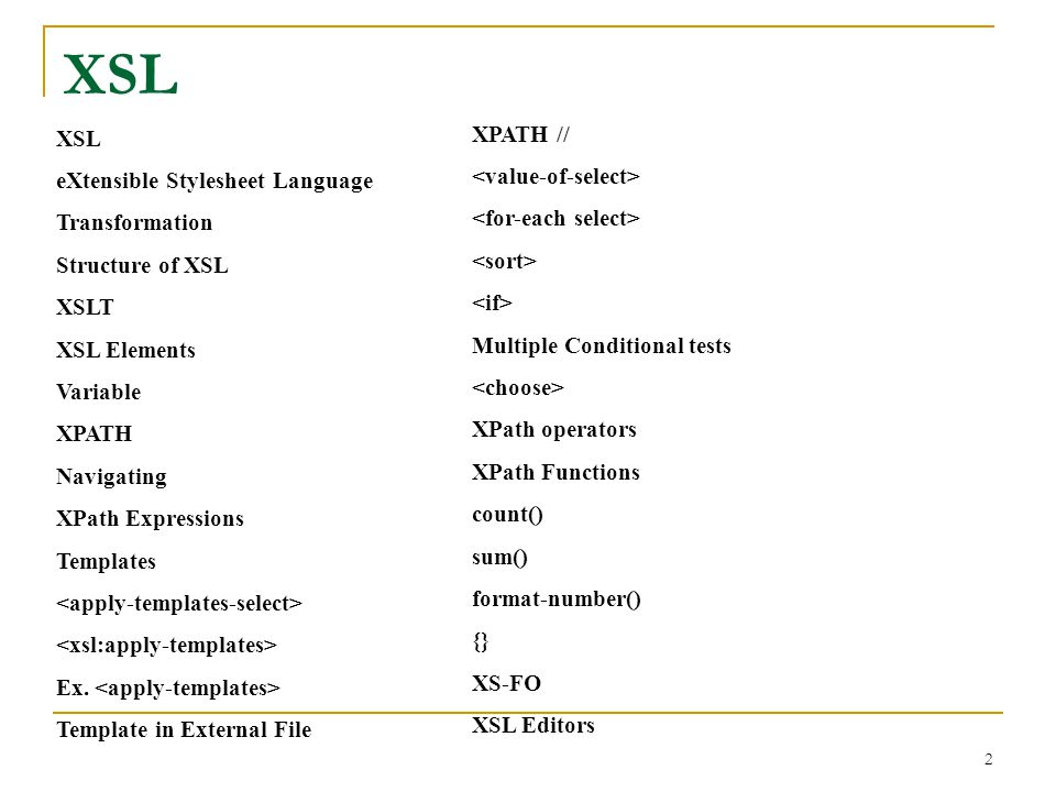 Extensible stylesheet language ppt download for Xsl multiple templates