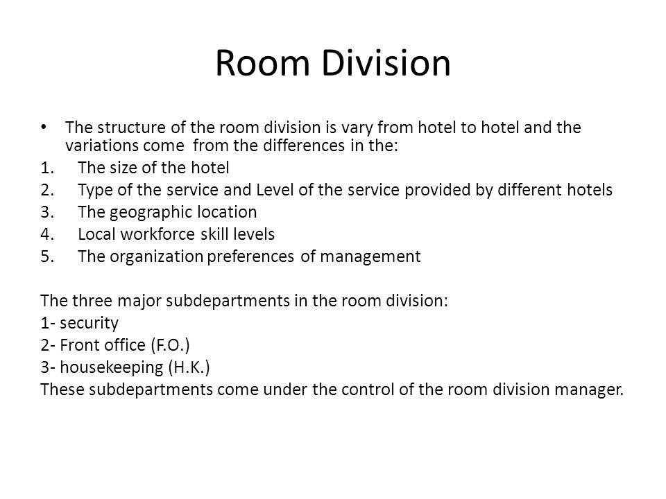 Room Division The Structure Of Is Vary From Hotel To And