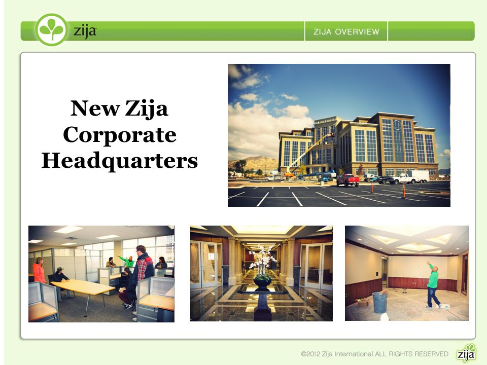 New Zija Corporate Headquarters