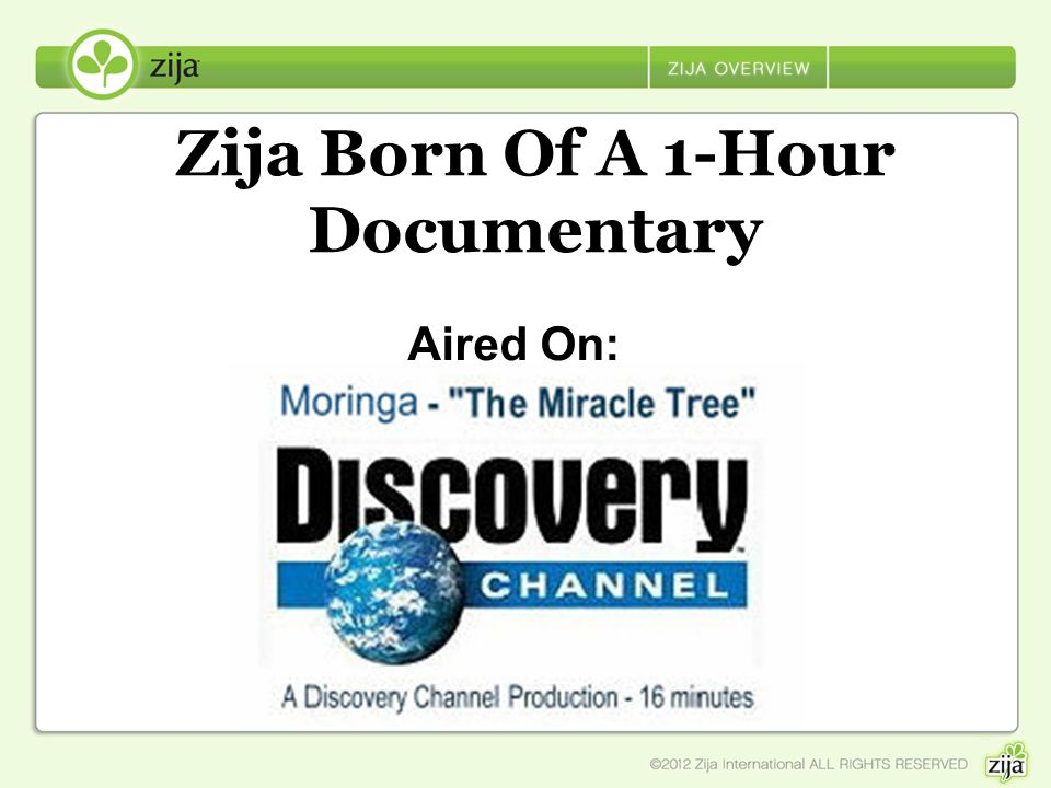 Zija Born Of A 1-Hour Documentary