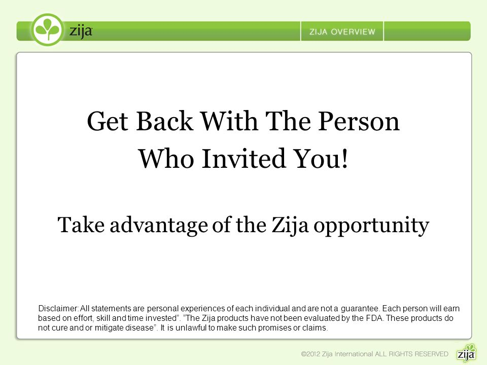 Get Back With The Person Who Invited You!