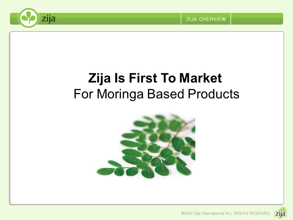 Zija Is First To Market For Moringa Based Products