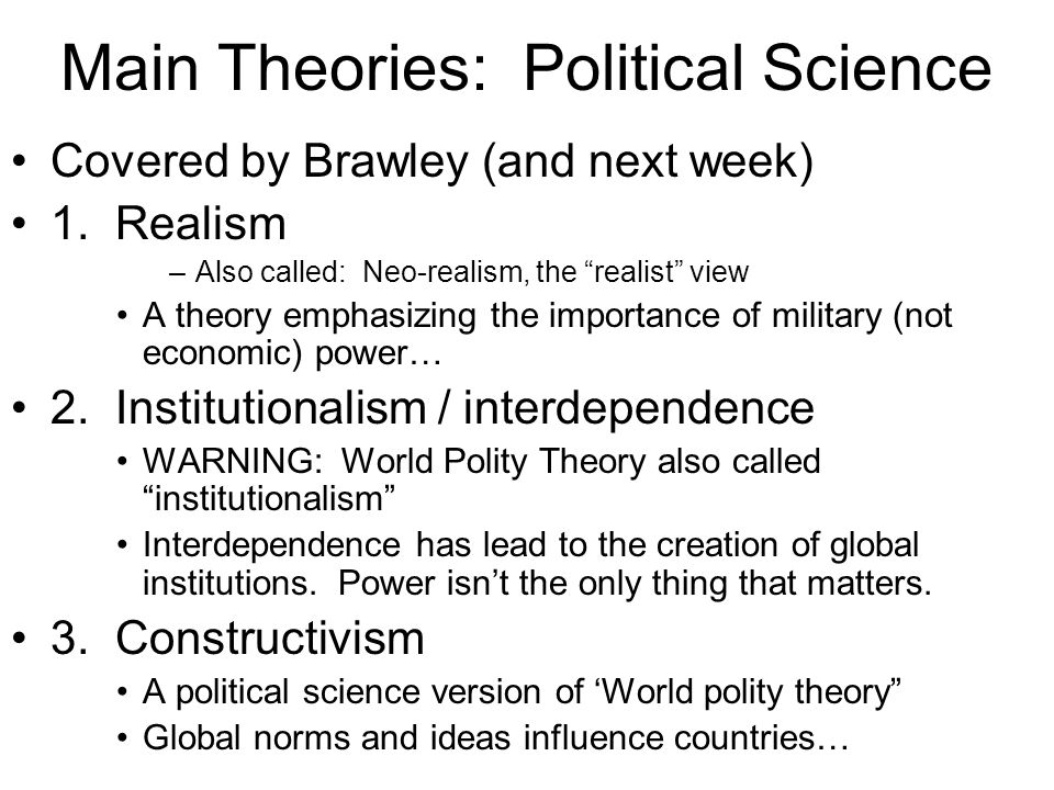 the two main ideological currents in international politics International relations, principal theories anne-marie slaughter only in one or another in spite of this diversity, several major schools of thought are discernable as the determinant of international politics 4 this vision of the world rests on four assumptions.