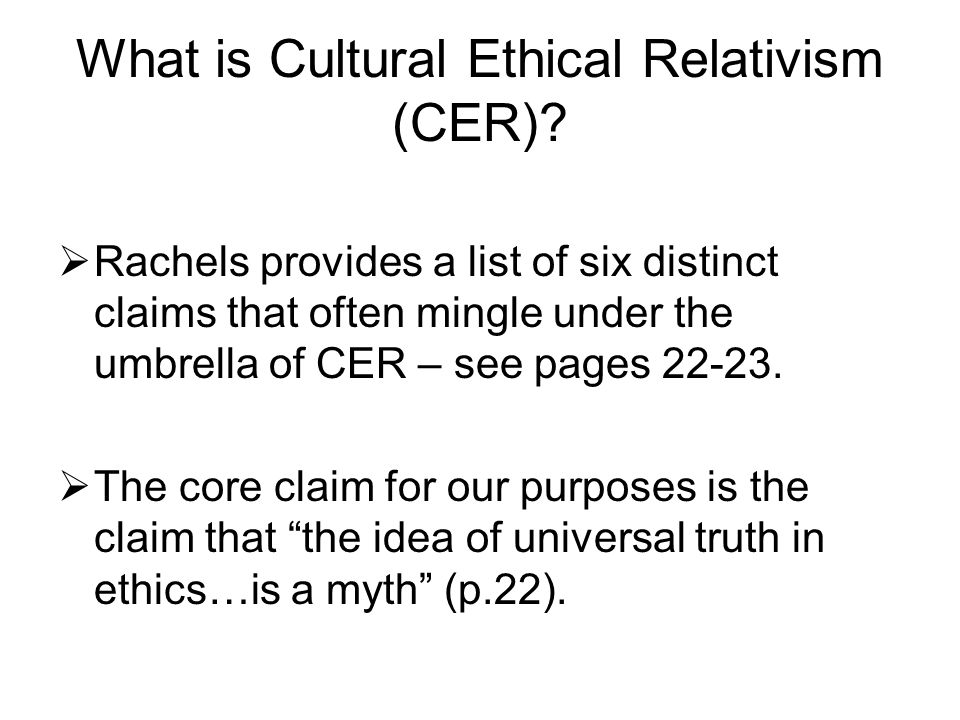 critically examine cultural relativism as an ethical theory Thoughtfully and critically examine the issue  cultural relativism  - choosing an ethical theory is difficult as they all have pros and cons.