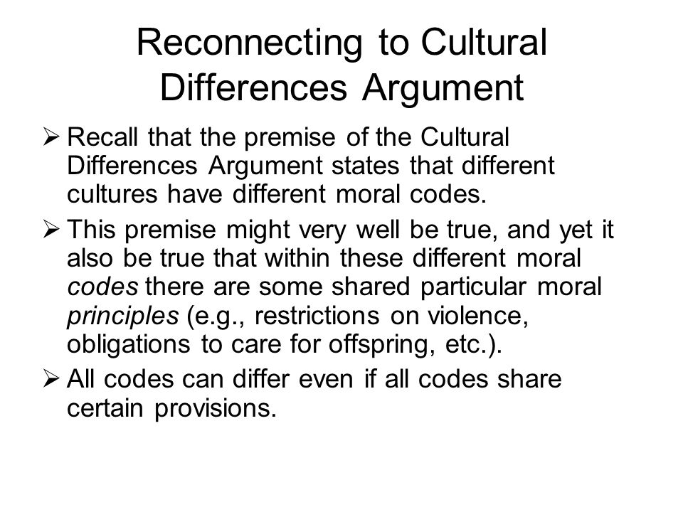 the cultural differences argument for moral The cultural differences argument and geography:  moral philosophy,  this would mean that the cultural differences argument and cultural relativism as.