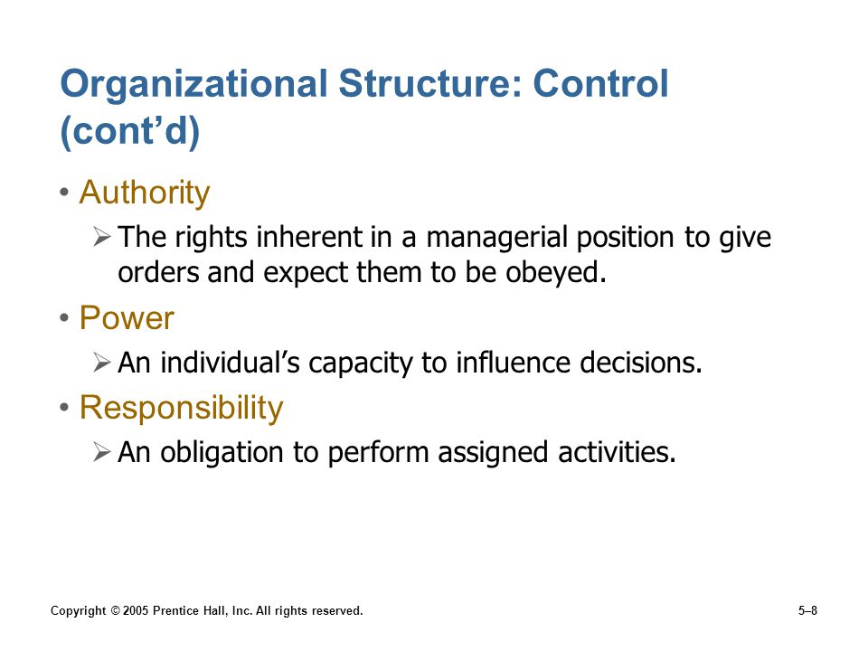 Organizational Structure: Control (cont'd)