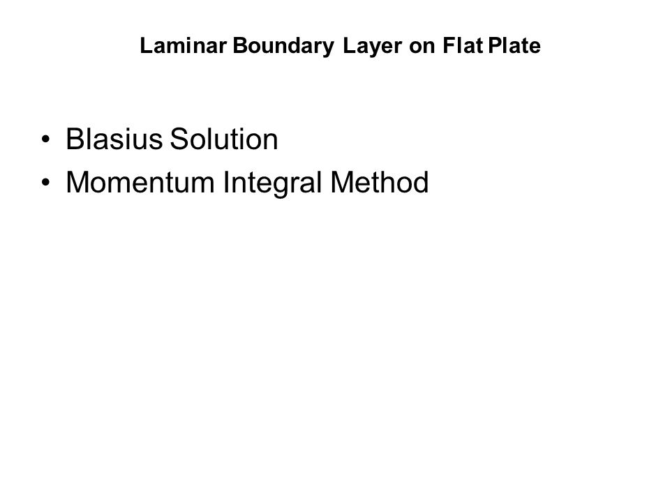 Laminar Boundary Layer on Flat Plate