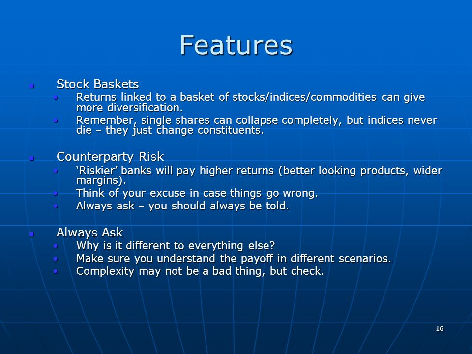 Features Stock Baskets Counterparty Risk Always Ask