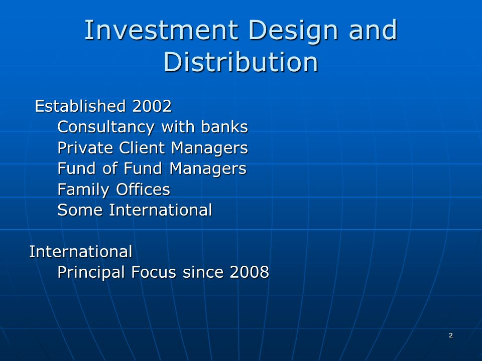 Investment Design and Distribution