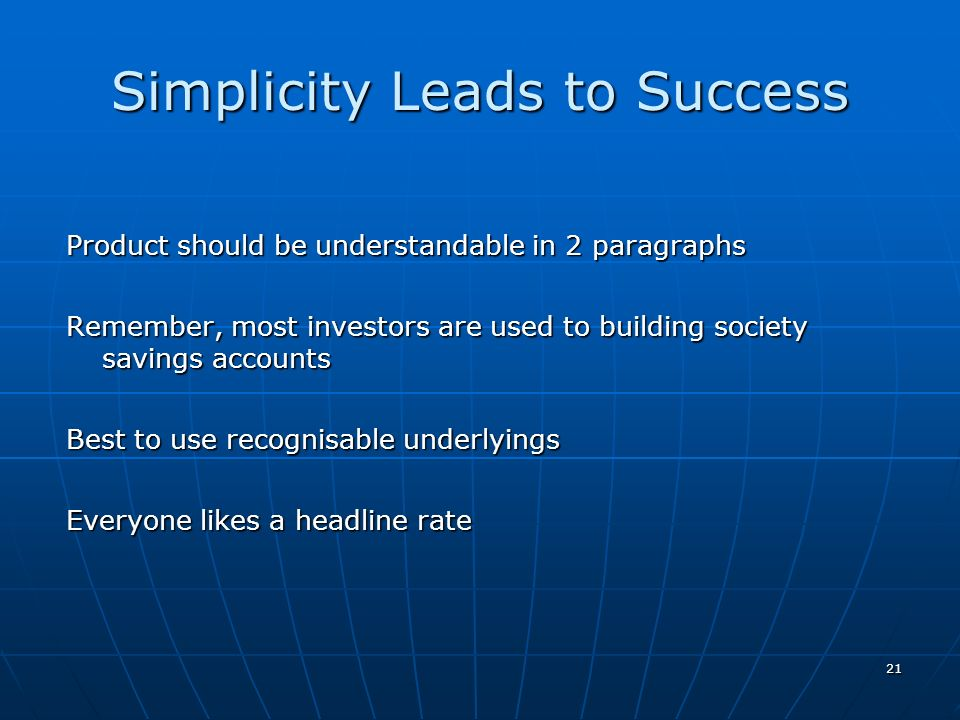 Simplicity Leads to Success