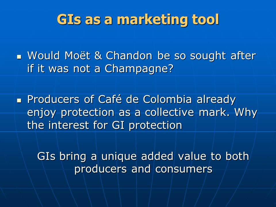 GIs bring a unique added value to both producers and consumers