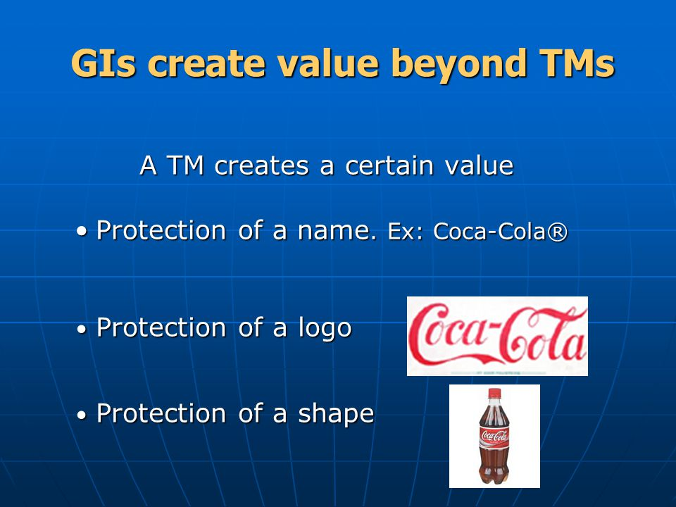 GIs create value beyond TMs