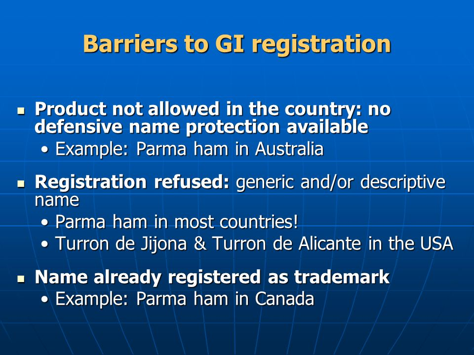 Barriers to GI registration