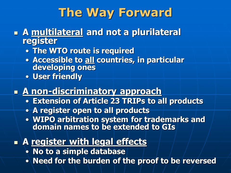 The Way Forward A multilateral and not a plurilateral register