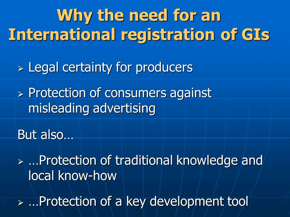 Why the need for an International registration of GIs