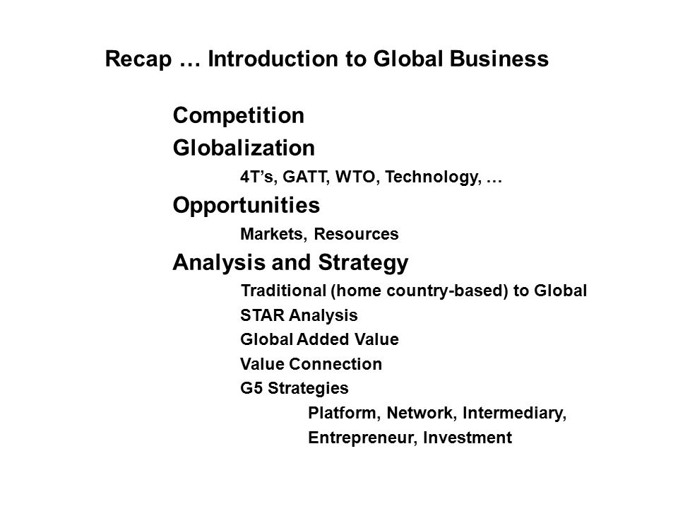 effects of globalization competition and business opportunities With wily international competitors breathing down their necks, many  the  constant drumbeat of modern possibilities to lighten and enhance work, raise  living  companies that adapt to and capitalize on economic convergence can  still.