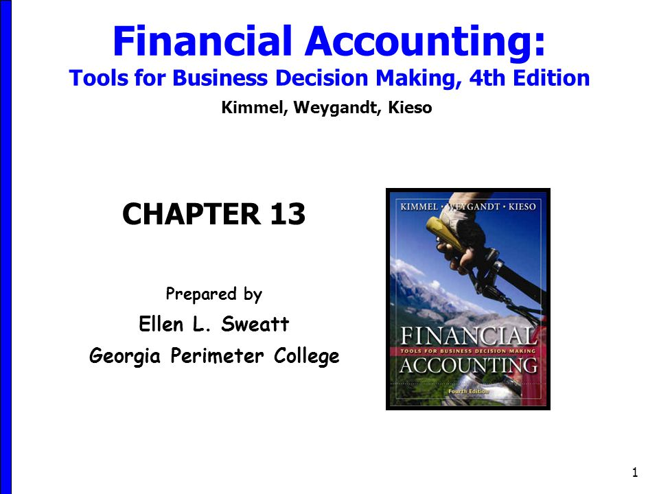 Financial Accounting: Tools for Business Decision Making, 4th ...
