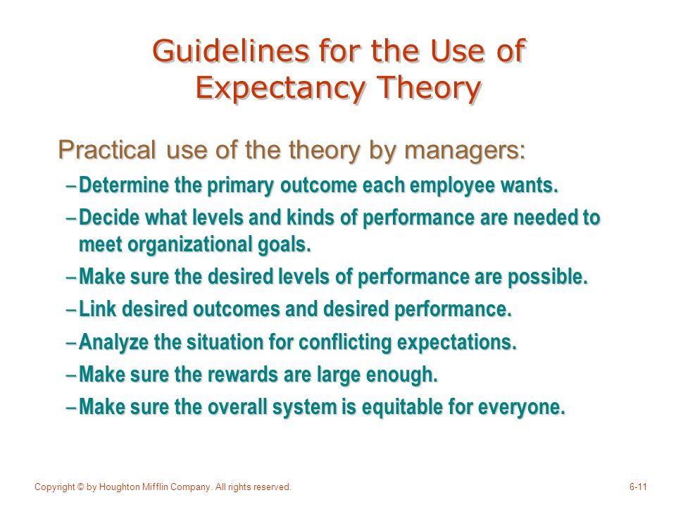 Guidelines for the Use of Expectancy Theory