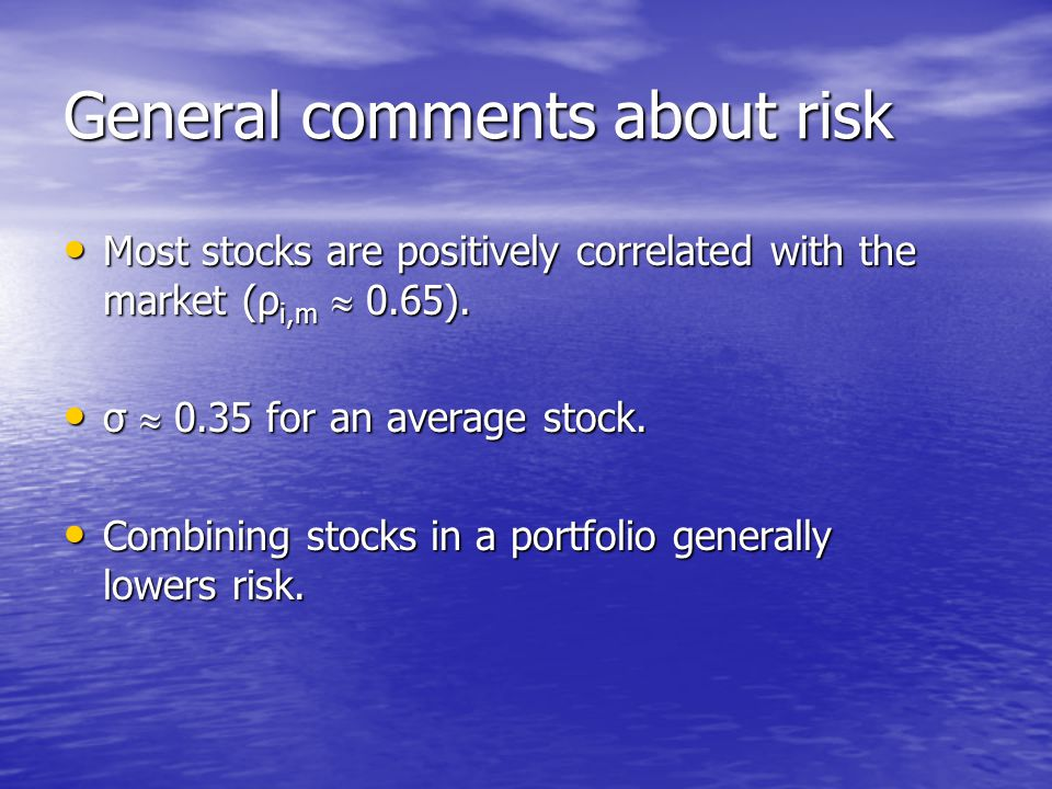 General comments about risk