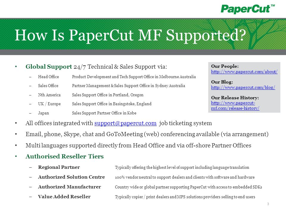 How Is PaperCut MF Supported