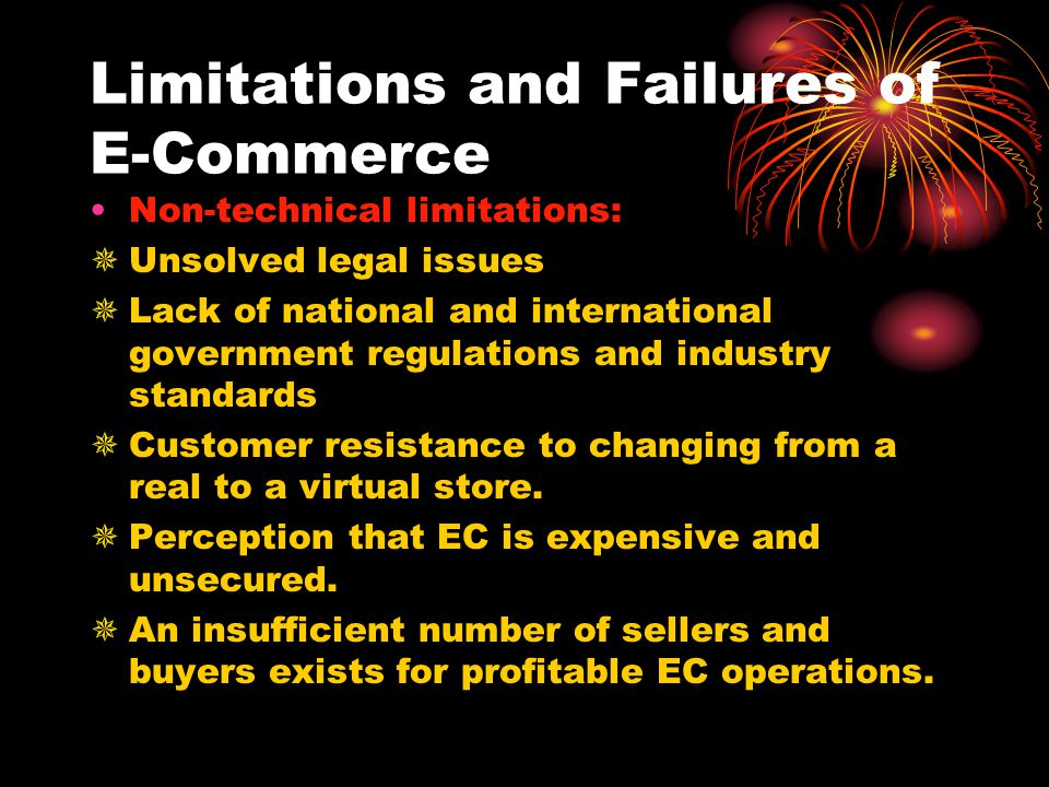 Limitations and Failures of E-Commerce