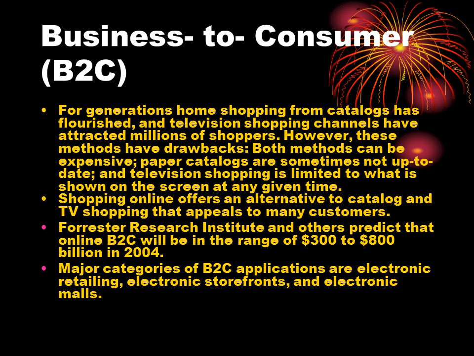 Business- to- Consumer (B2C)