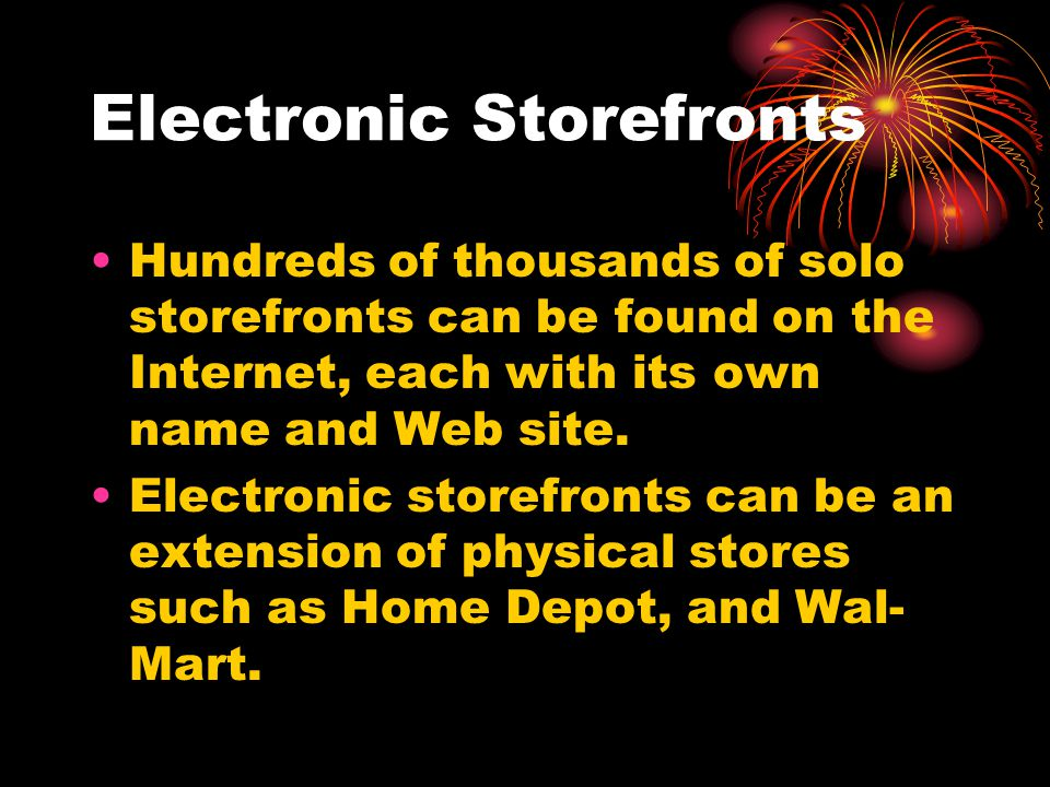 Electronic Storefronts