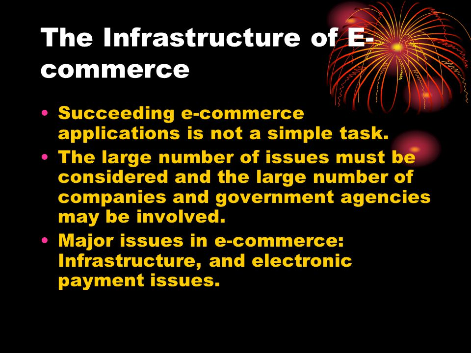 The Infrastructure of E-commerce
