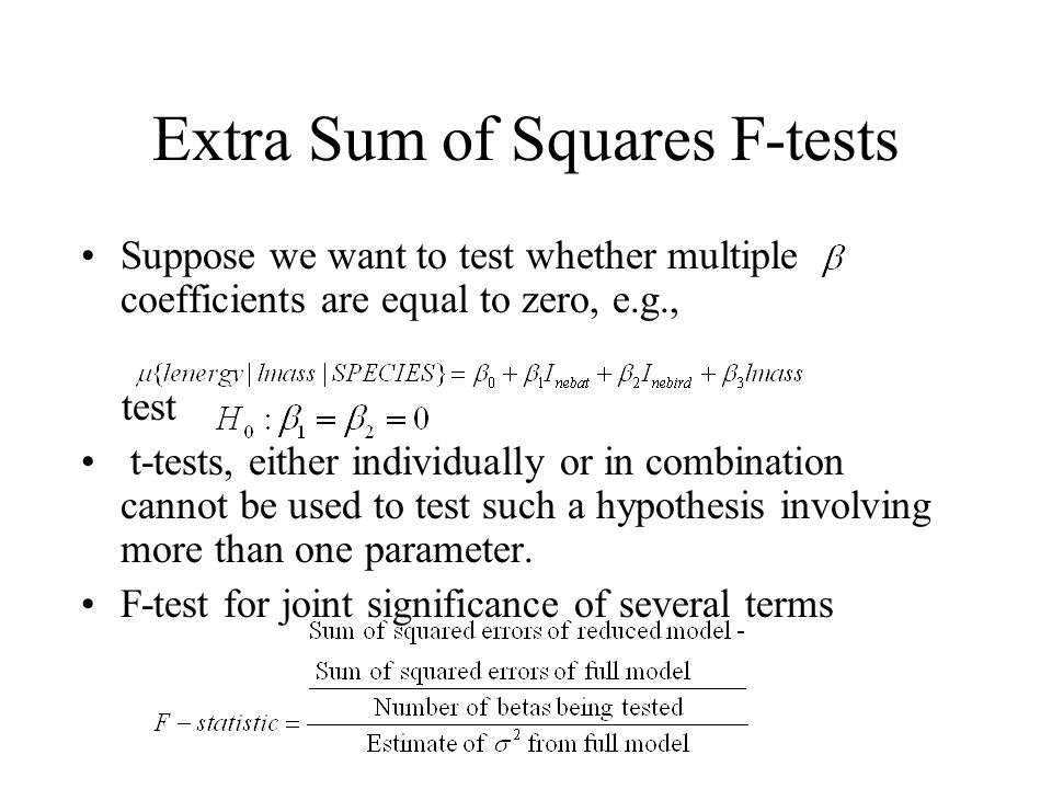 Extra Sum of Squares F-tests