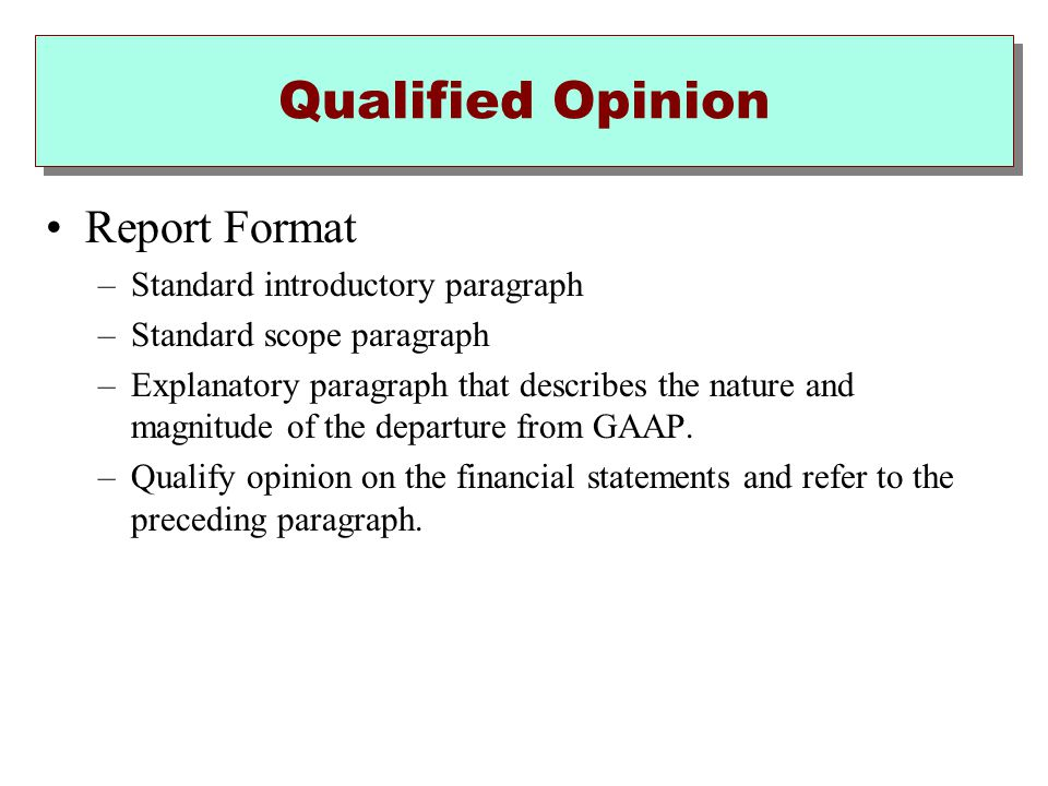 Qualified Opinion Report Format Standard introductory paragraph