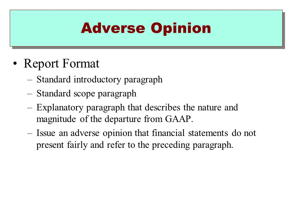 Adverse Opinion Report Format Standard introductory paragraph